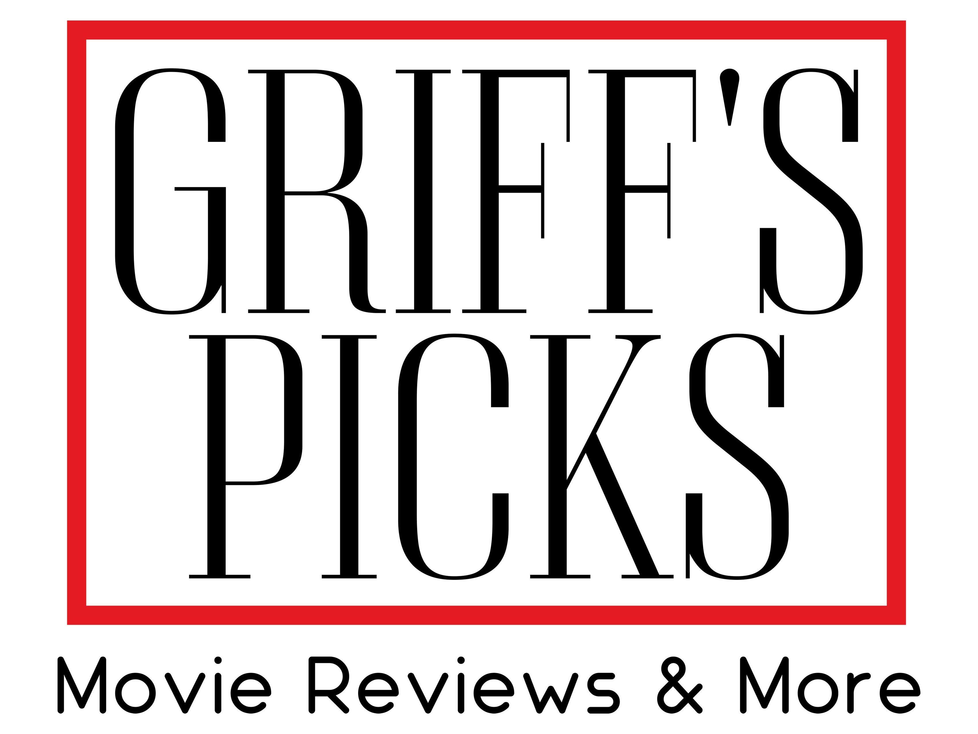Griff's Picks
